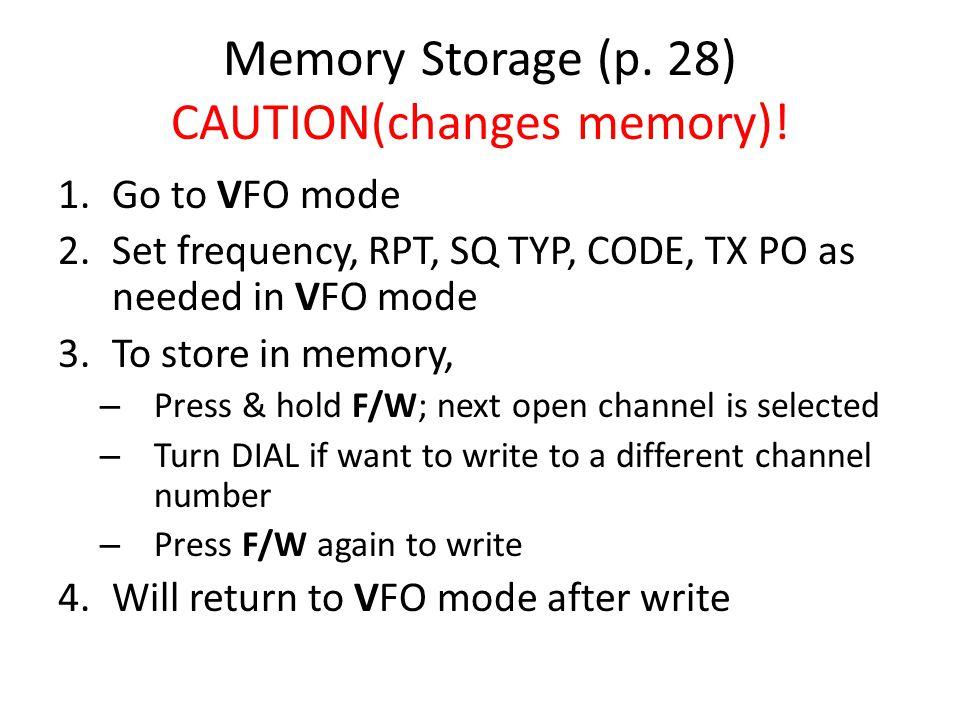 Memory Storage (p. 28) CAUTION(changes memory)!