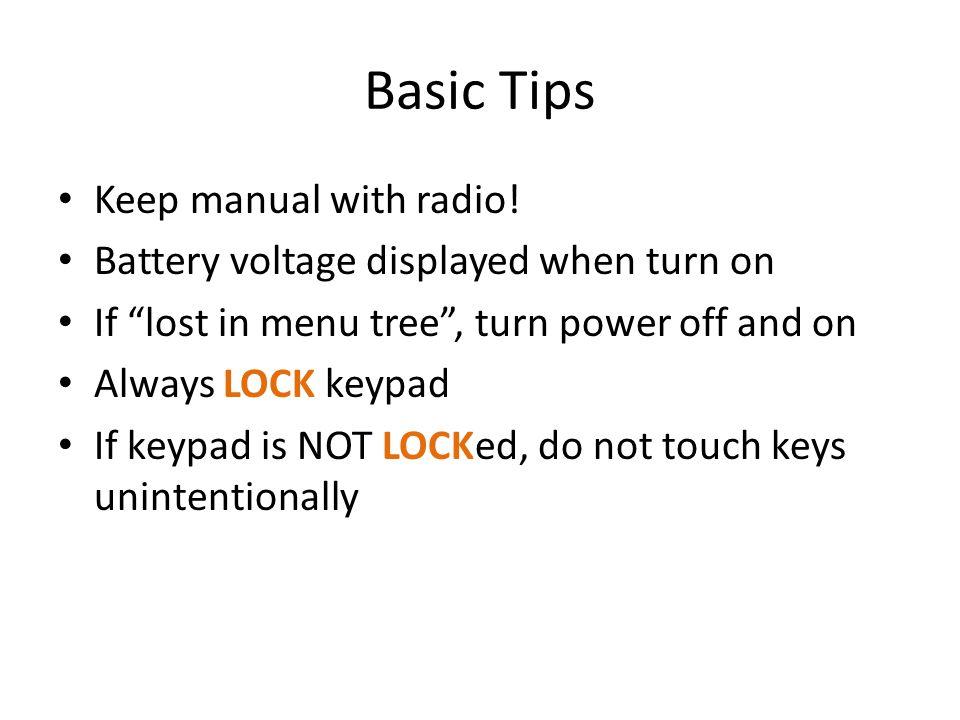 Basic Tips Keep manual with radio!