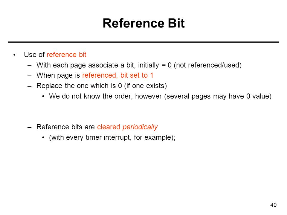 Reference Bit Use of reference bit