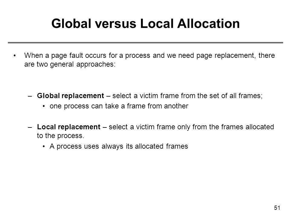 Global versus Local Allocation