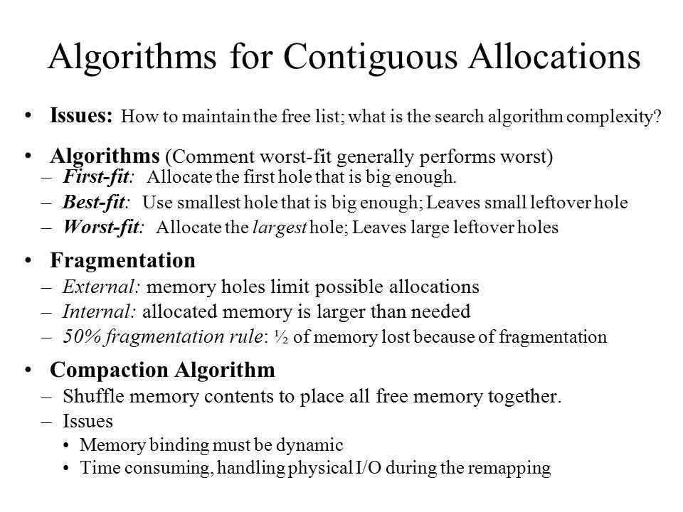 Algorithms for Contiguous Allocations
