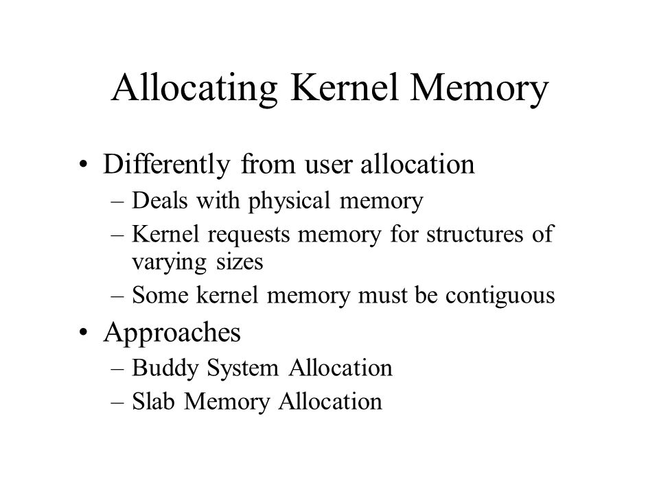 Allocating Kernel Memory
