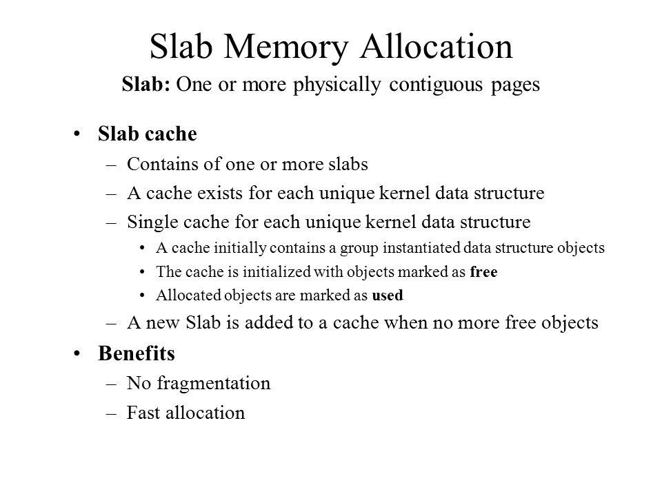 Slab Memory Allocation