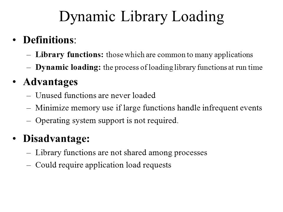 Dynamic Library Loading