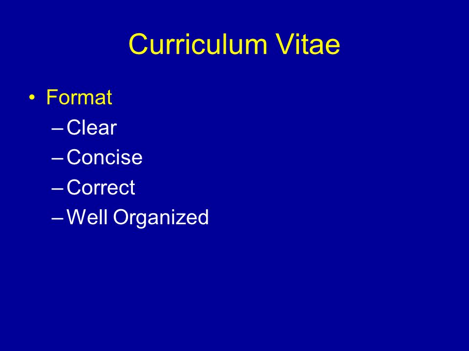 Curriculum Vitae Format Clear Concise Correct Well Organized