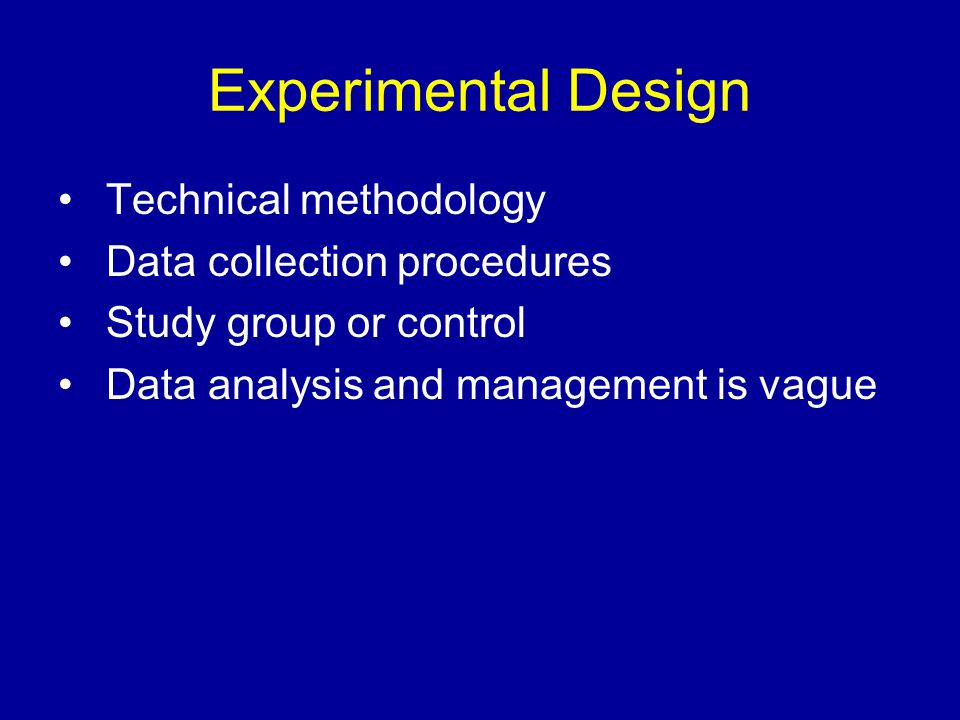 Experimental Design Technical methodology Data collection procedures