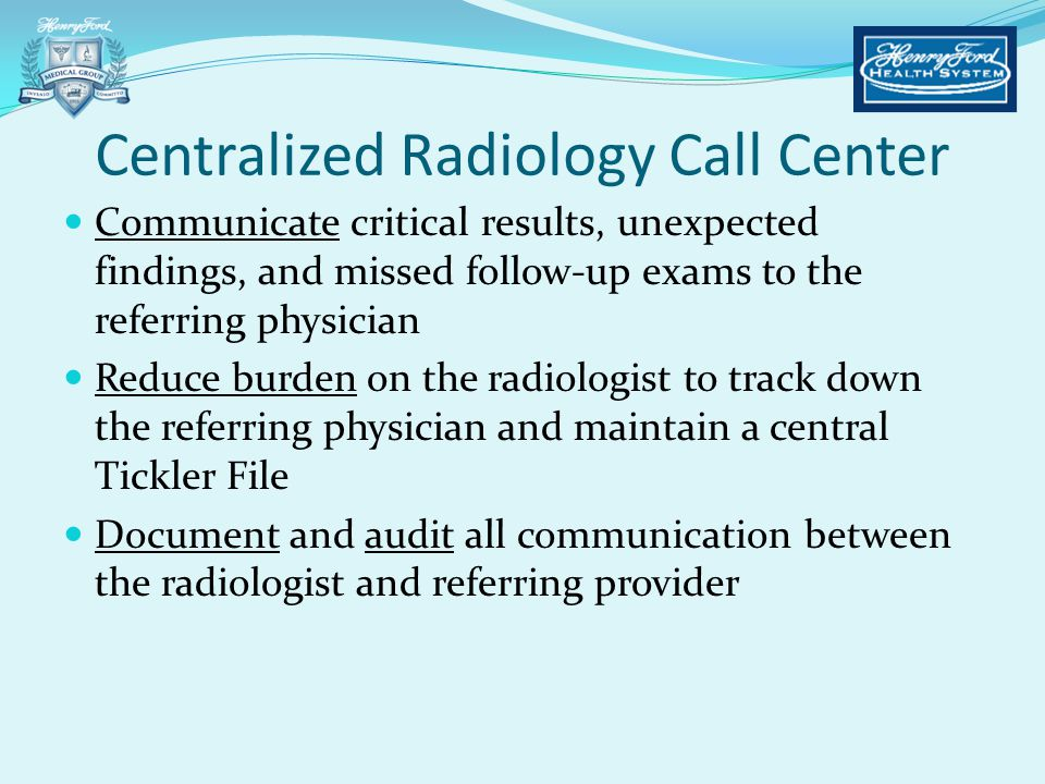 Centralized Radiology Call Center