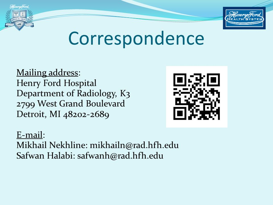 Correspondence Mailing address: Henry Ford Hospital