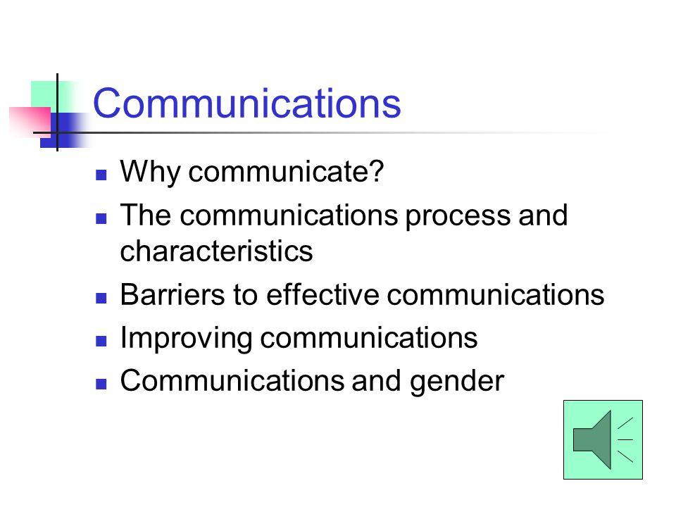 Communications Why communicate