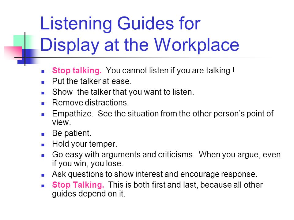 Listening Guides for Display at the Workplace