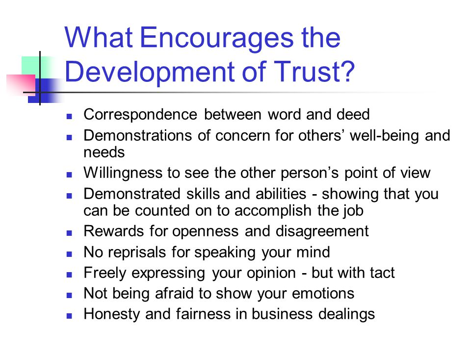 What Encourages the Development of Trust