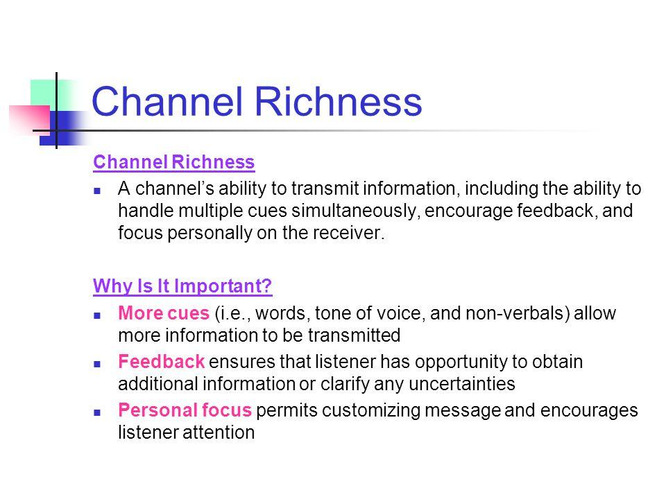 Channel Richness Channel Richness