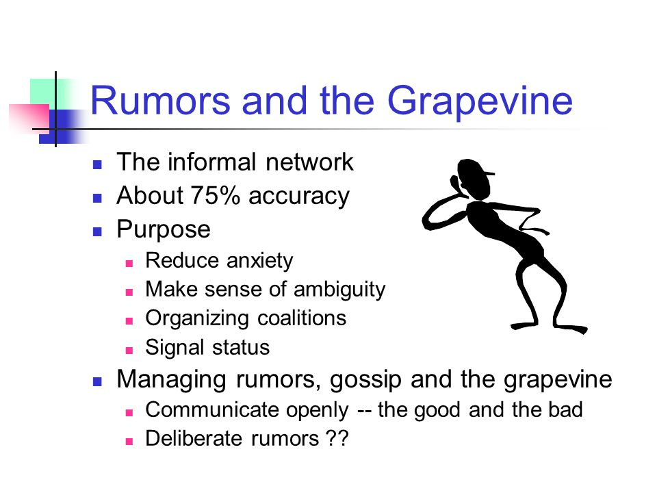 Rumors and the Grapevine