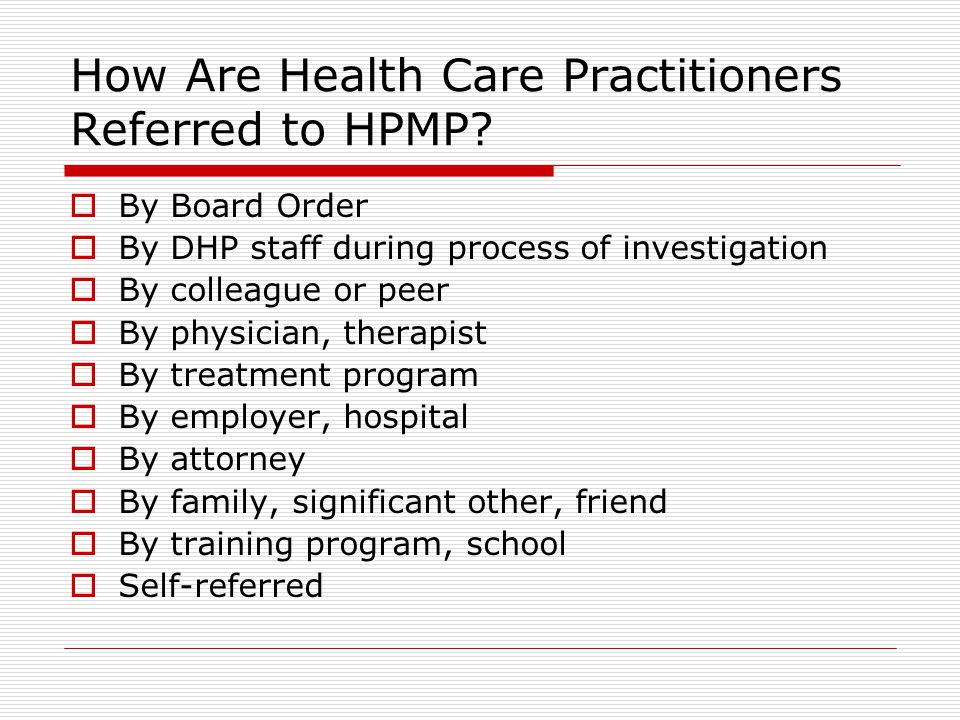 How Are Health Care Practitioners Referred to HPMP