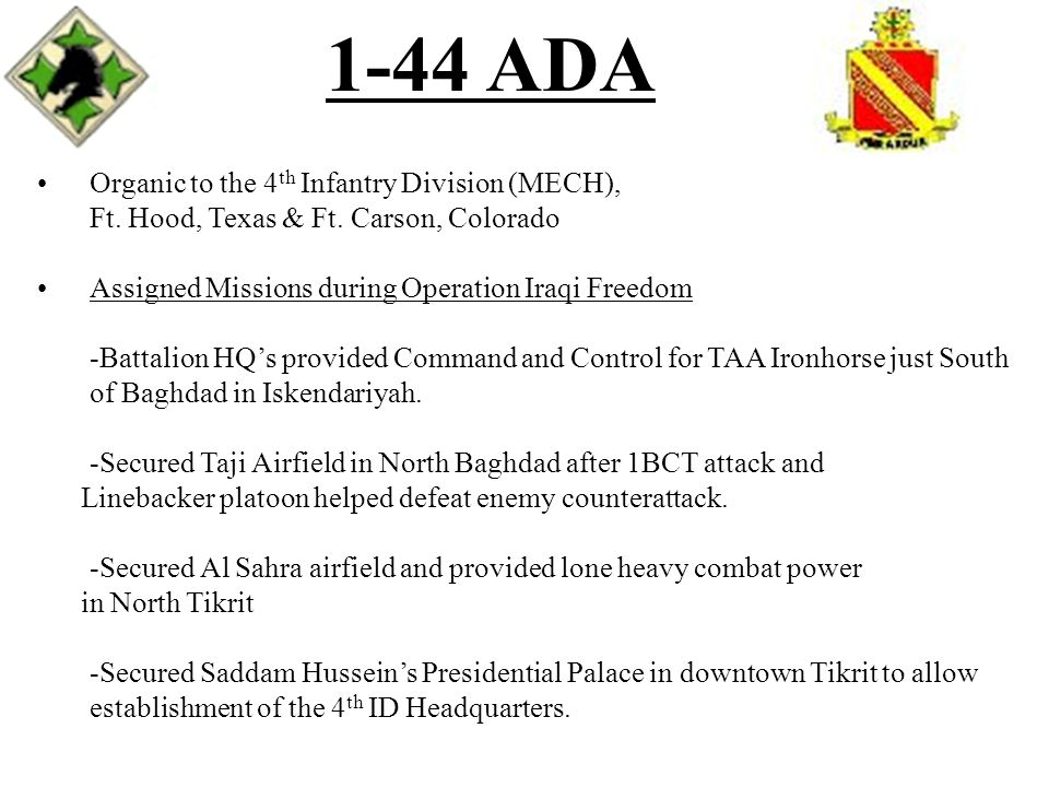 1-44 ADA Organic to the 4th Infantry Division (MECH),