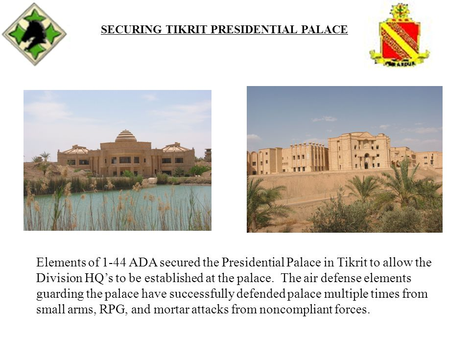SECURING TIKRIT PRESIDENTIAL PALACE