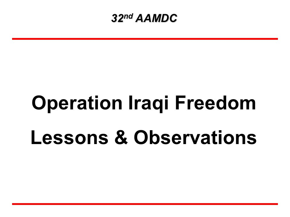 Operation Iraqi Freedom Lessons & Observations