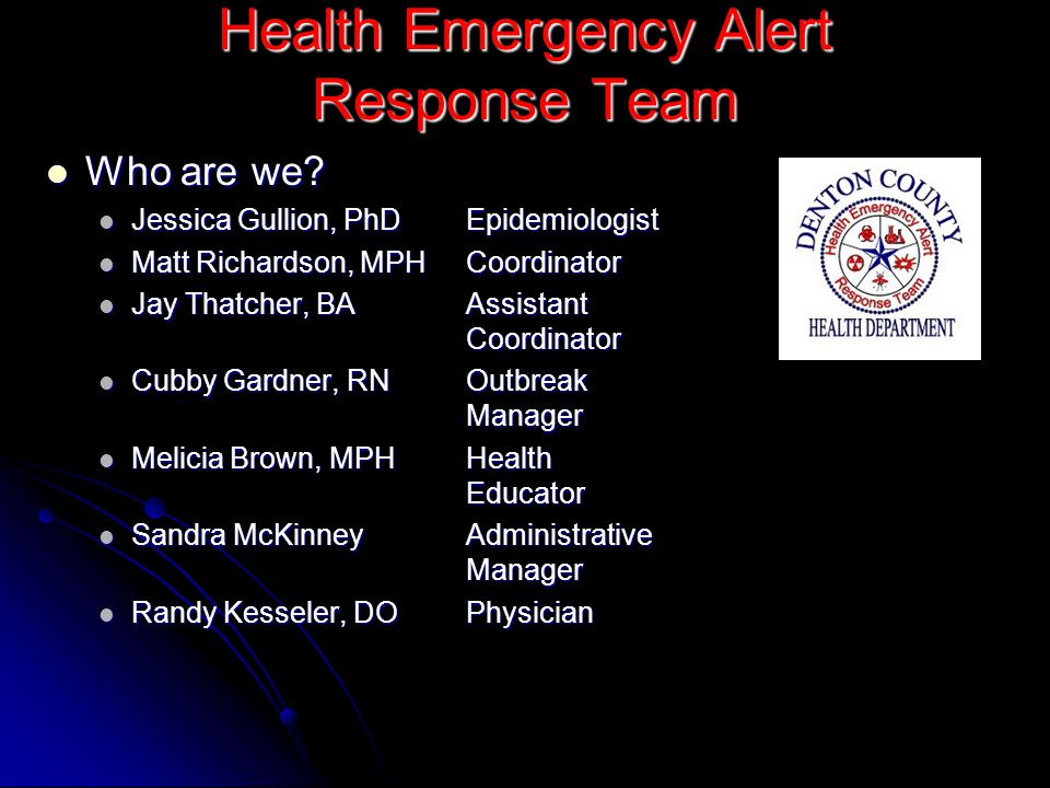 Health Emergency Alert Response Team