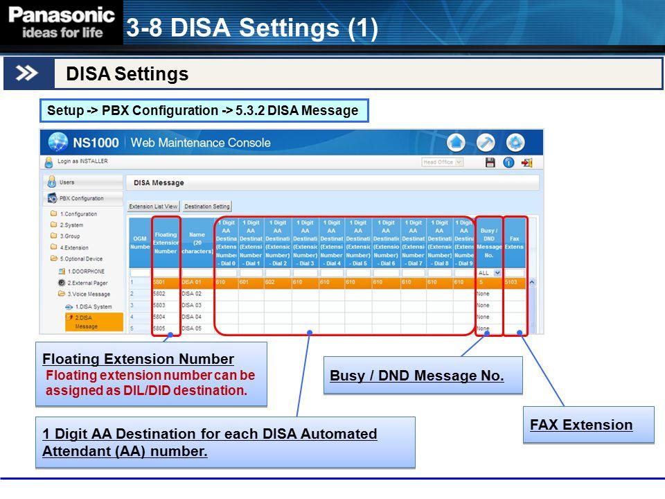 3-8 DISA Settings (1) DISA Settings Floating Extension Number