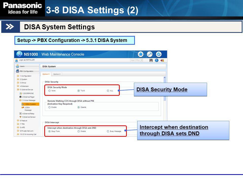 3-8 DISA Settings (2) DISA System Settings DISA Security Mode