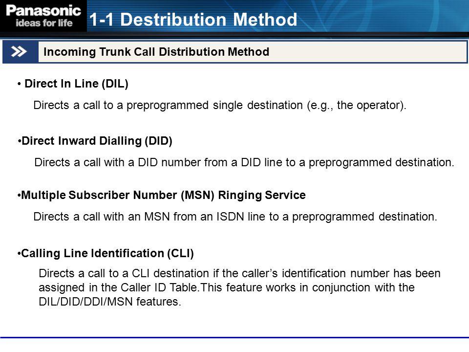 1-1 Destribution Method Incoming Trunk Call Distribution Method
