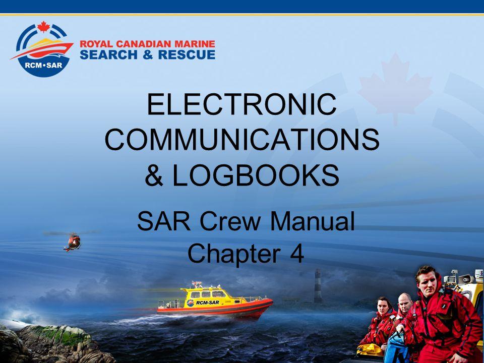 ELECTRONIC COMMUNICATIONS & LOGBOOKS