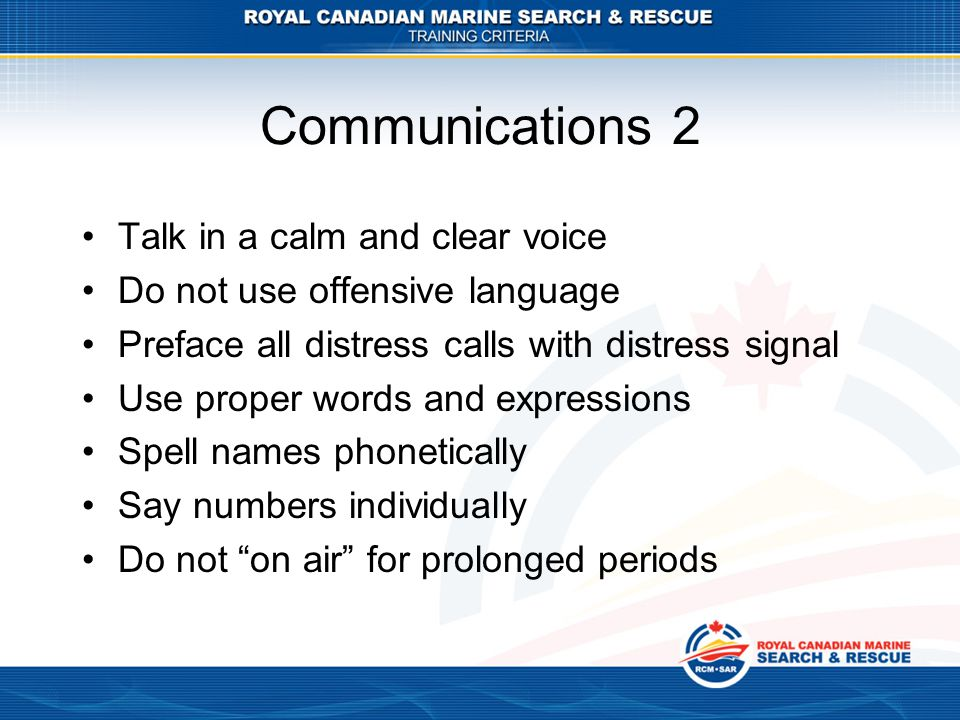 Communications 2 Talk in a calm and clear voice
