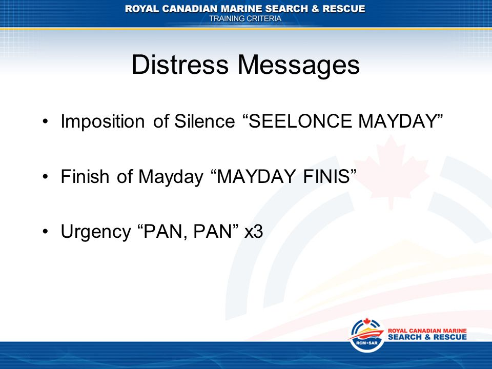 Distress Messages Imposition of Silence SEELONCE MAYDAY