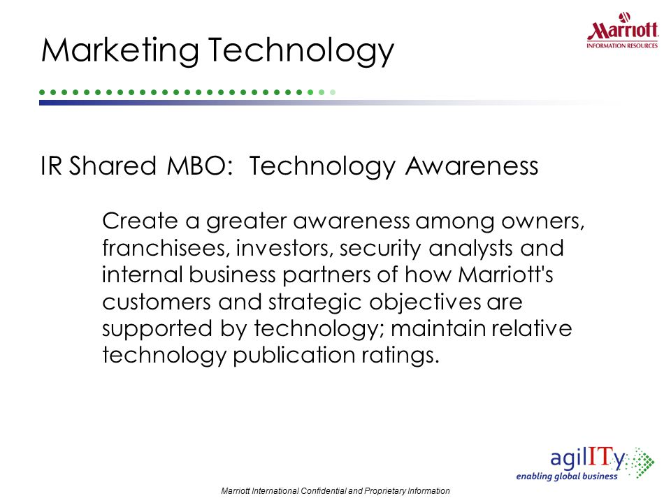 Marketing Technology IR Shared MBO: Technology Awareness