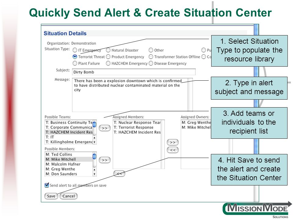 Quickly Send Alert & Create Situation Center