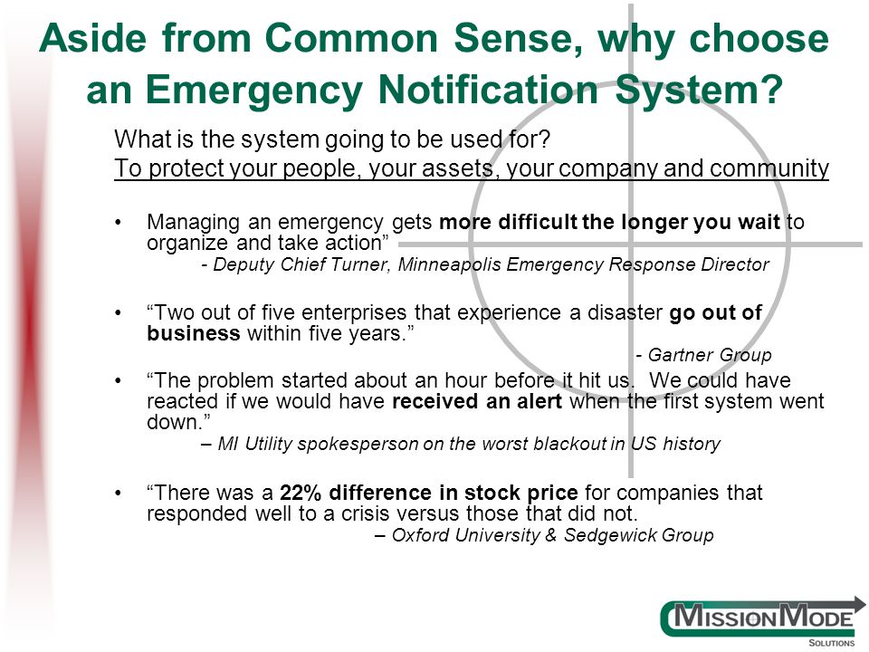 Aside from Common Sense, why choose an Emergency Notification System