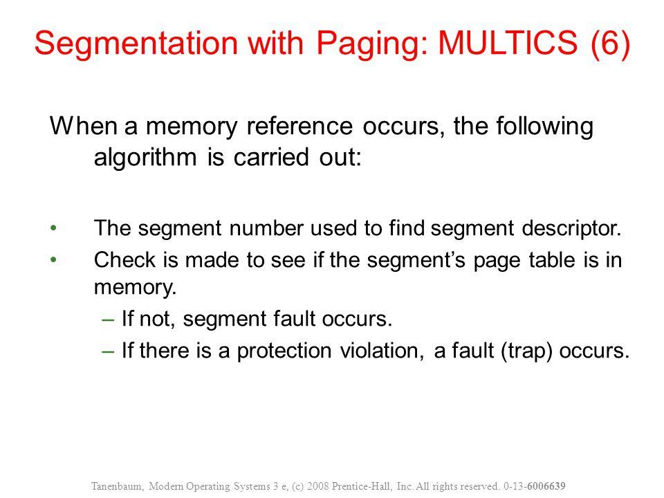 Segmentation with Paging: MULTICS (6)