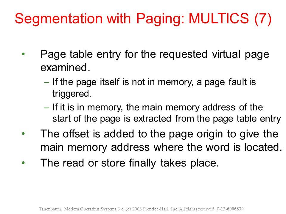 Segmentation with Paging: MULTICS (7)
