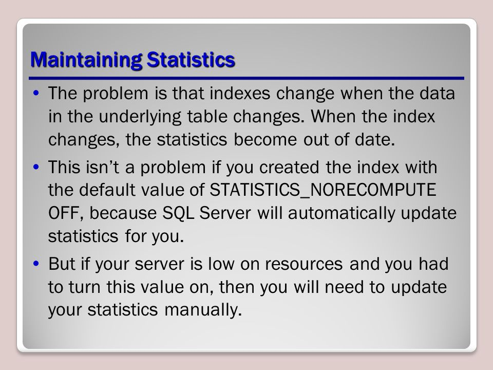 Maintaining Statistics