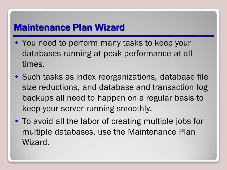 Maintenance Plan Wizard