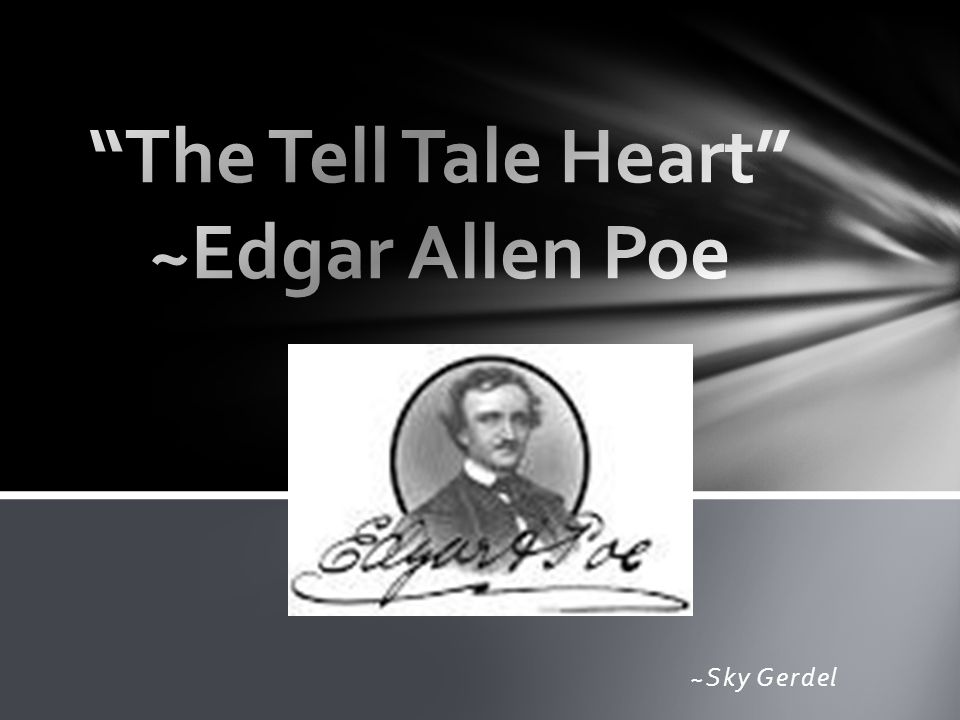 Edgar Allan Poe The Tell Tale Heart Symbolism The Tell Tale Heart