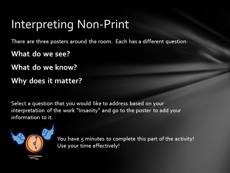 Interpreting Non-Print