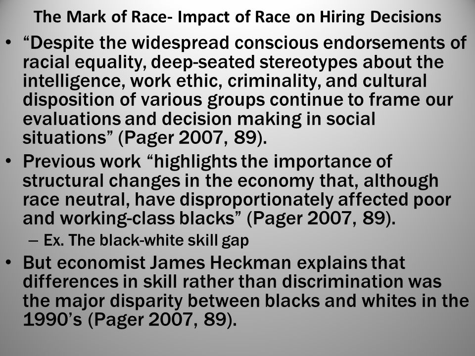 The Mark of Race- Impact of Race on Hiring Decisions