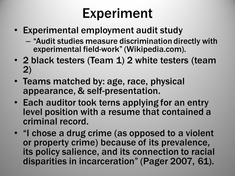 Experiment Experimental employment audit study