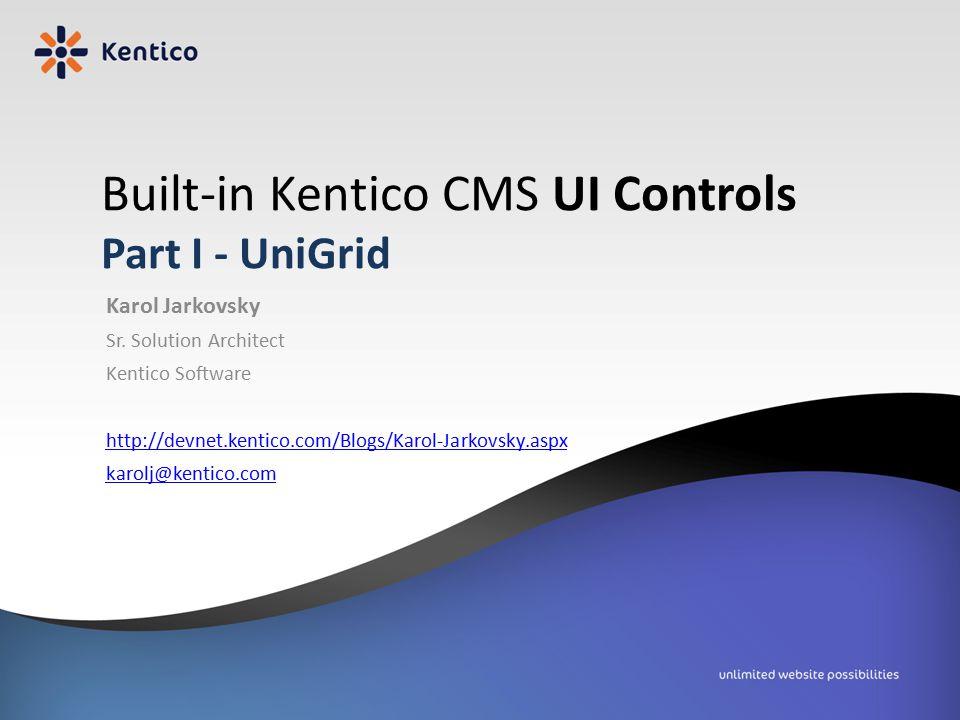 Built-in Kentico CMS UI Controls