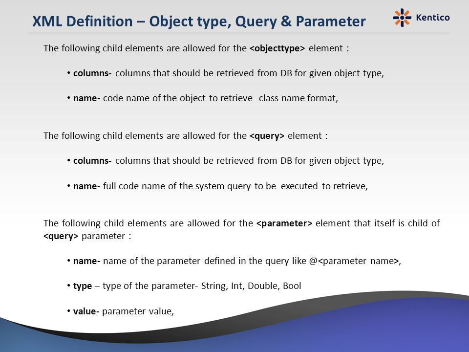 XML Definition – Object type, Query & Parameter