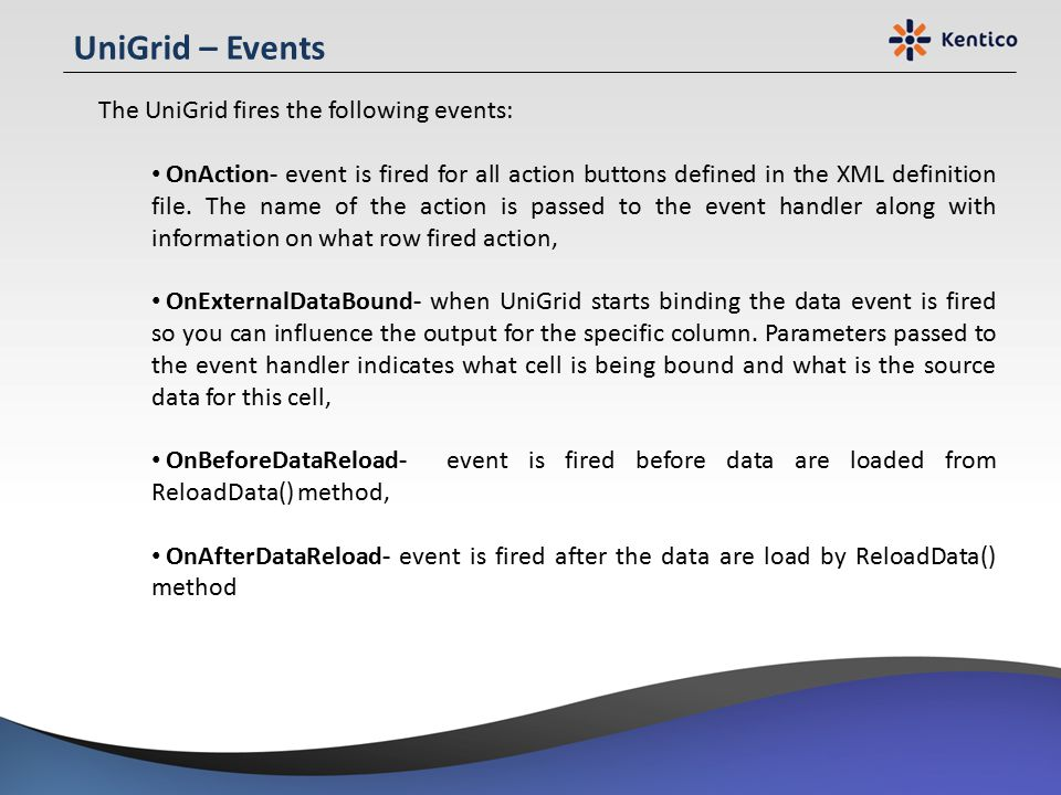 UniGrid – Events The UniGrid fires the following events: