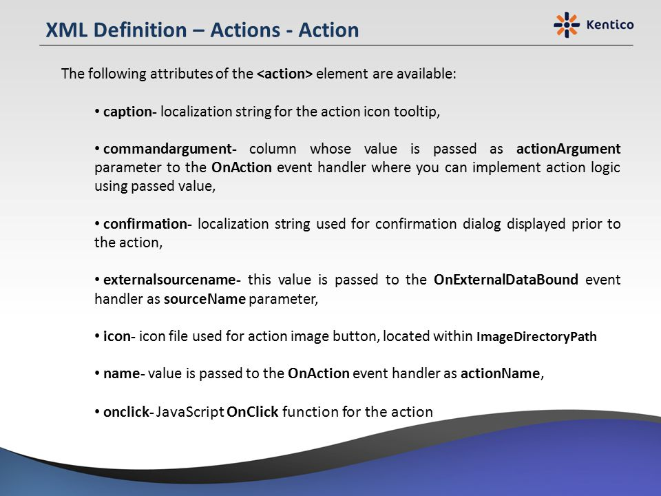 XML Definition – Actions - Action