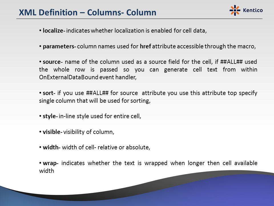 XML Definition – Columns- Column