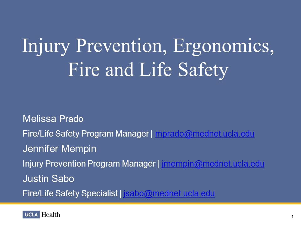 Injury Prevention, Ergonomics, Fire and Life Safety
