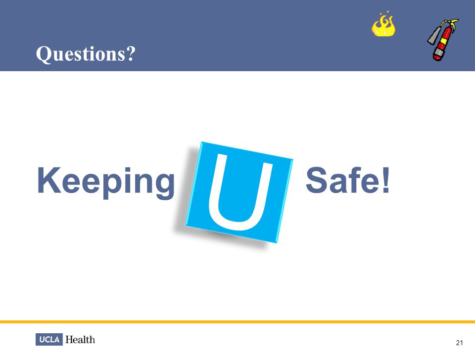 Questions Keeping Safe!