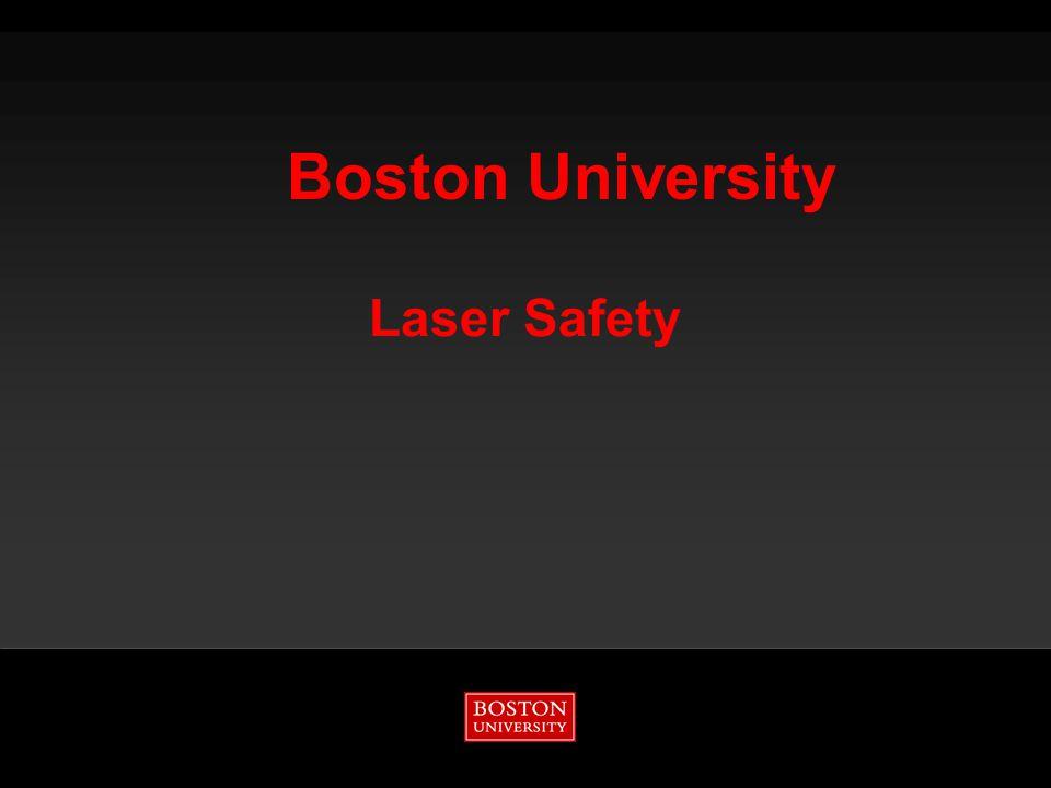 Boston University Laser Safety