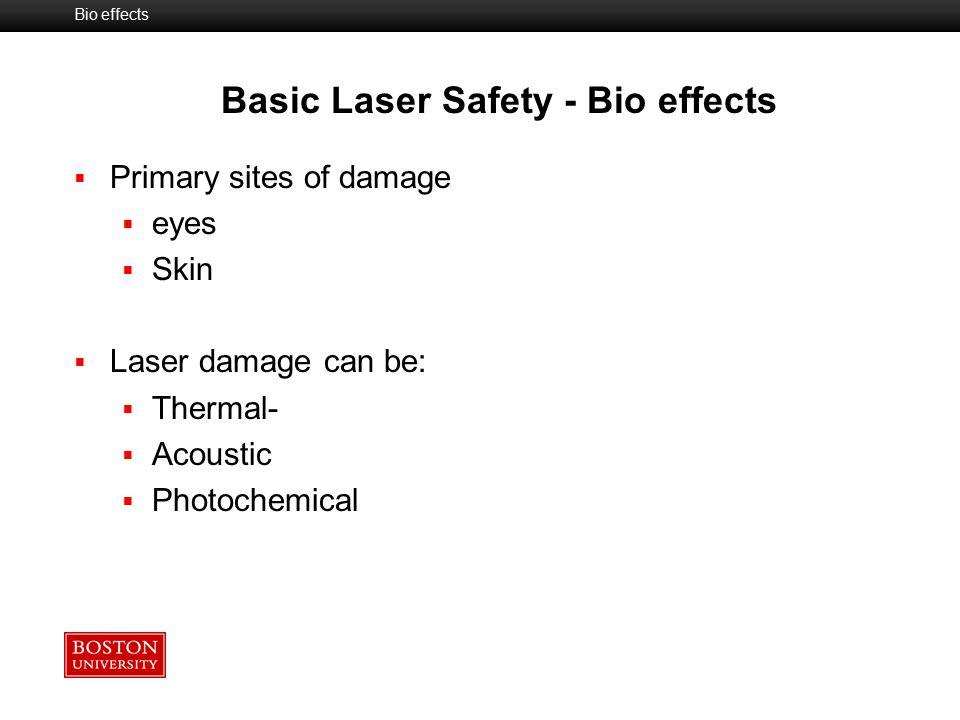 Basic Laser Safety - Bio effects