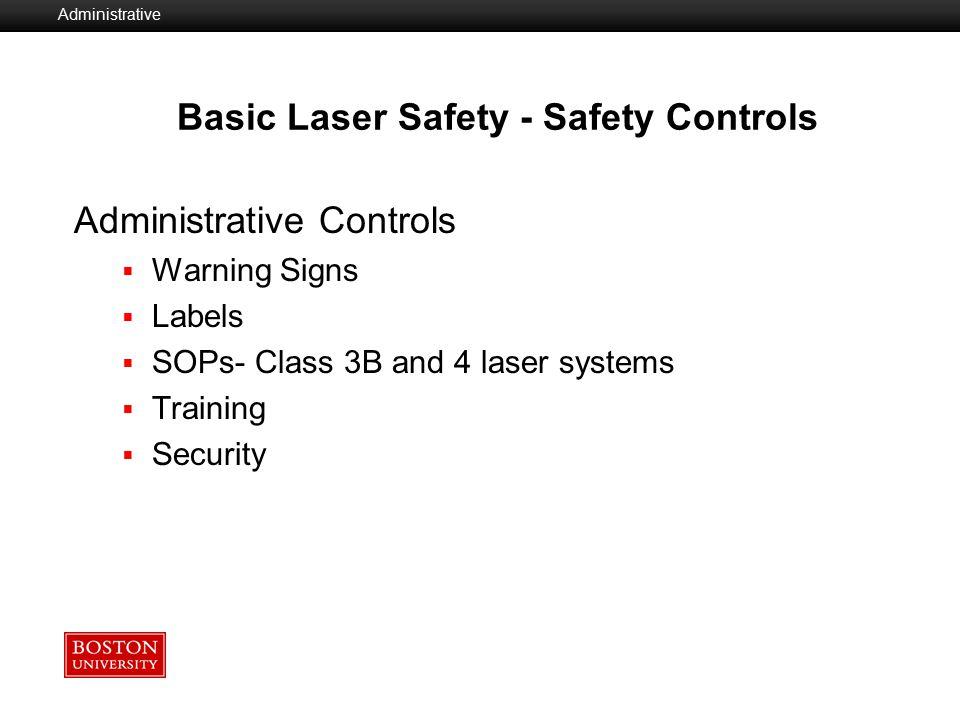 Basic Laser Safety - Safety Controls