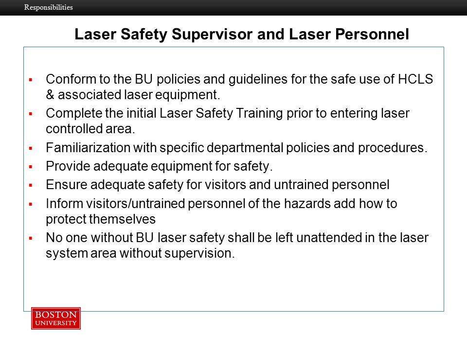 Laser Safety Supervisor and Laser Personnel